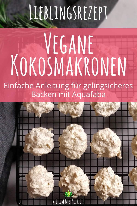 vegane Kokosmakronen - Aquafaba Anleitung - Welches Aquafaba für veganen Eischnee