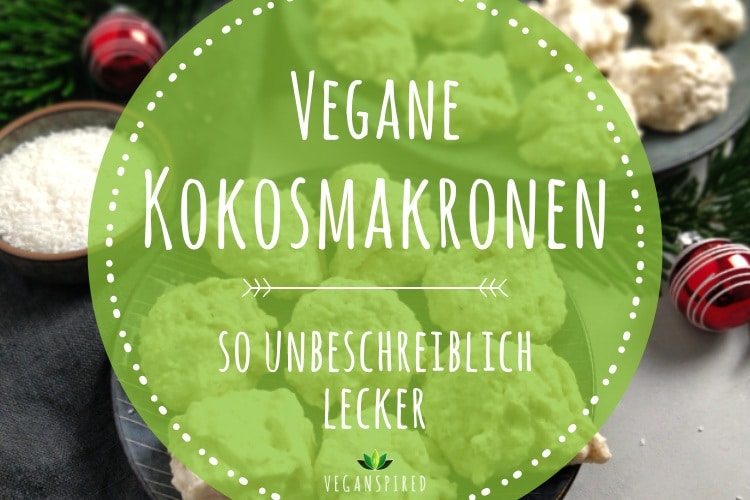 vegane Kokosmakronen mit Aquafaba - backen mit Aquafaba - vegane Plätzchen Rezept